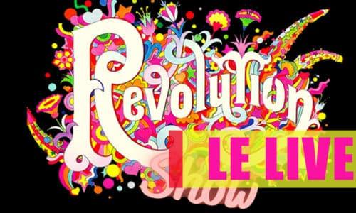 REVOLUTION SHOW